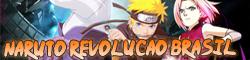 Naruto Revolução Brasil