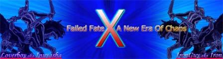 Failed Fate X: A New Era Of Chaos