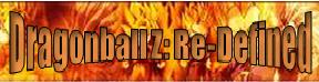 Dragonball Z: Re-Defined