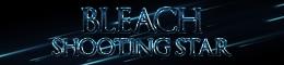 Bleach Shooting Star