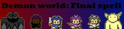 Demon world: Final spell!