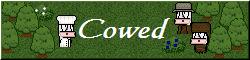 Cowed Reborn